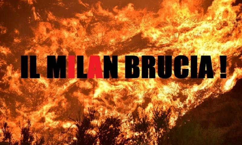 Il Milan brucia!