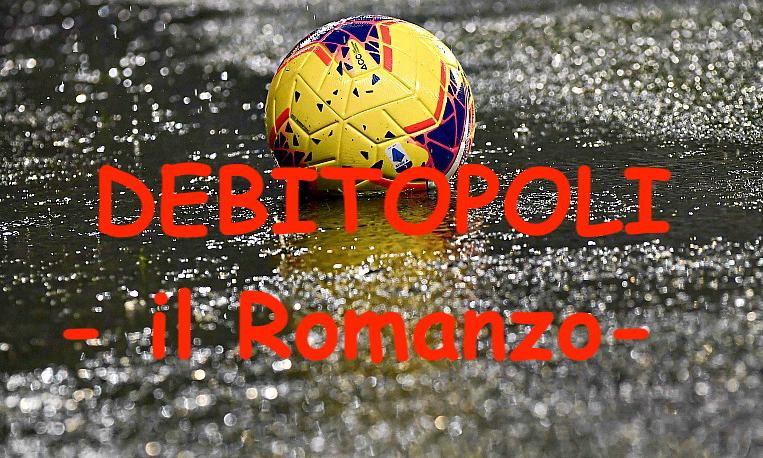 Debitopoli - il Romanzo