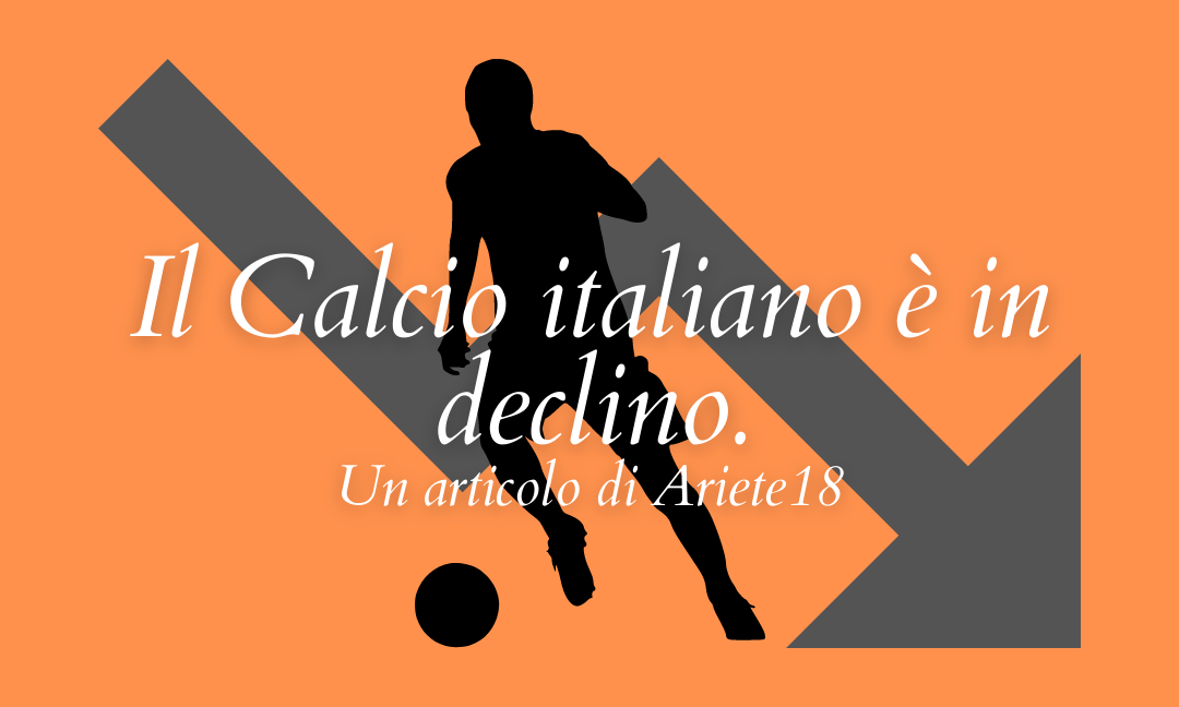 Calcio italiano in declino: ecco le soluzioni